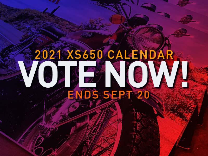 2021_xs650_calendar_vote_now.jpg